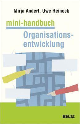 Mini-Handbuch Organisationsentwicklung, Mirja Anderl, Uwe Reineck