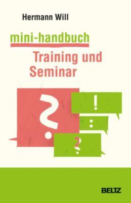 Mini-Handbuch Training und Seminar, Hermann Will
