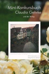 Mini-Konkursbuch Claudia Gehrke - und der Verlag