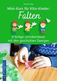 Mini-Kurs für Kita-Kinder: Falten - Susanne Vogt  