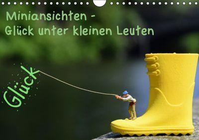 Miniansichten - Glück unter kleinen Leuten (Wandkalender 2019 DIN A4 quer), N N
