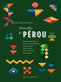Miniatures: Nouvelles du Pérou, Collectif