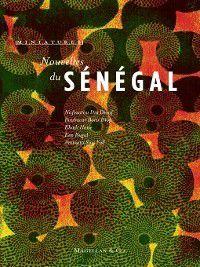 Miniatures: Nouvelles du Sénégal, Collectif