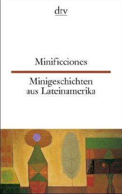 Minificciones; Minigeschichten aus Lateinamerika, Erica Engeler