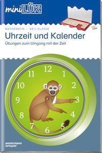 miniLÜK: Uhrzeit und Kalender - Mathematik ab 2. Klasse - Carla Knoll |
