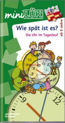 miniLÜK: Wie spät ist es?: Die Uhr im Tageslauf, Heiner Müller
