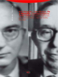 Minima Trotta: Fe y filosofía, Leo Strauss, Eric Voegelin