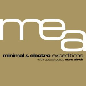 Minimal & Electro Expeditions, Mea