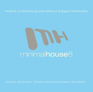 Minimal House 8, Diverse Interpreten