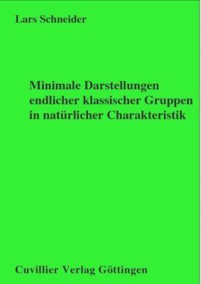 Minimale Darstellungen endlicher klassischer Gruppen in natürlicher Charakteristik, Lars Schneider