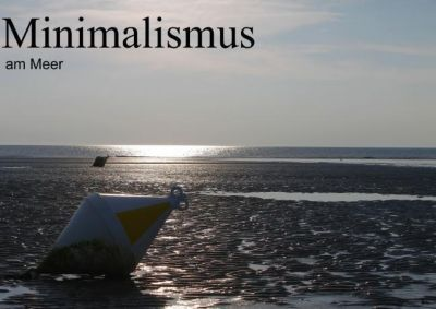 Minimalismus am meer posterbuch din a2 quer buch for Buch minimalismus