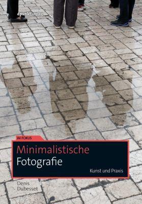 Minimalistische Fotografie Buch versandkostenfrei bei