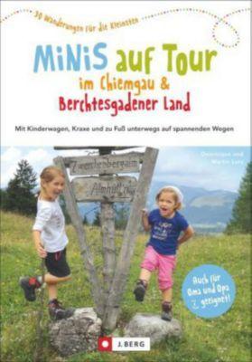 Minis auf Tour im Chiemgau & Berchtesgadener Land, Dominique Lurz, Martin Lurz