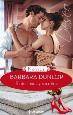 Miniserie Deseo: Tentaciones y secretos, Barbara Dunlop