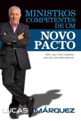 Ministros Competentes de um Novo Pacto, Lucas Márquez