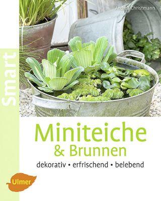 Miniteiche & Brunnen - Andrea Christmann |