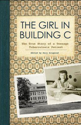 Minnesota Historical Society Press: The Girl in Building C