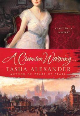 Minotaur Books: A Crimson Warning, Tasha Alexander