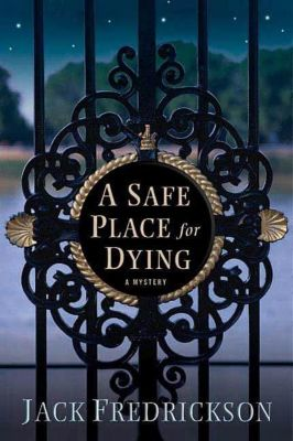 Minotaur Books: A Safe Place for Dying, Jack Fredrickson