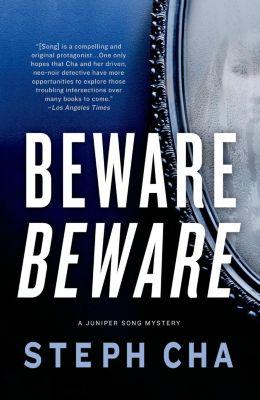 Minotaur Books: Beware Beware, Steph Cha