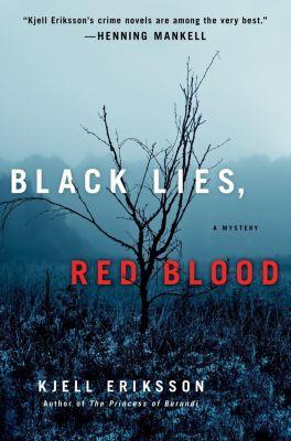 Minotaur Books: Black Lies, Red Blood, Kjell Eriksson