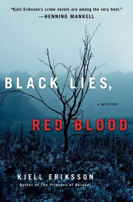 Minotaur Books: Black Lies, Red Blood, Kjell Eriksson