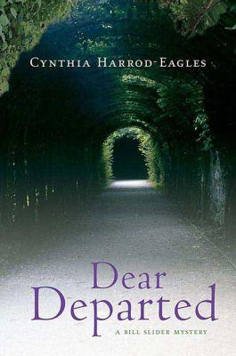 Minotaur Books: Dear Departed, Cynthia Harrod-eagles