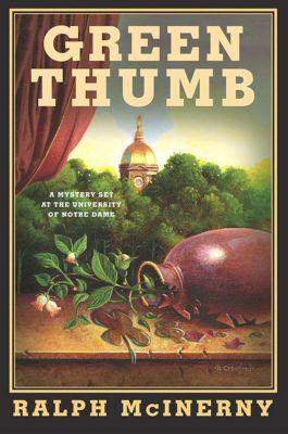 Minotaur Books: Green Thumb, Ralph McInerny