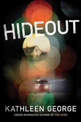 Minotaur Books: Hideout, Kathleen George