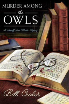 Minotaur Books: Murder Among the OWLS, Bill Crider