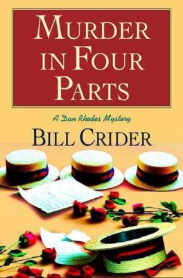 Minotaur Books: Murder in Four Parts, Bill Crider