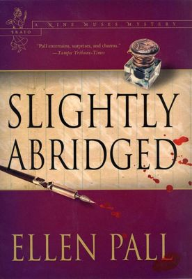 Minotaur Books: Slightly Abridged, Ellen Pall