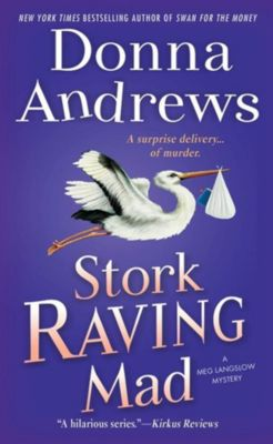 Minotaur Books: Stork Raving Mad, Donna Andrews
