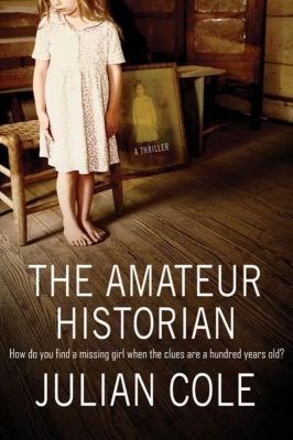 Minotaur Books: The Amateur Historian, Julian Cole