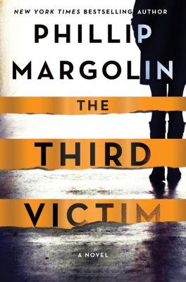 Minotaur Books: The Third Victim, Phillip Margolin