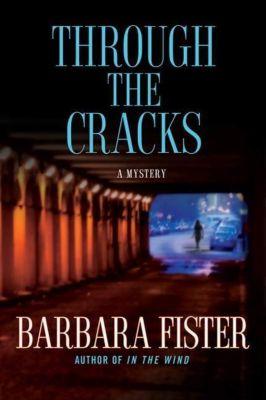 Minotaur Books: Through the Cracks, Barbara Fister