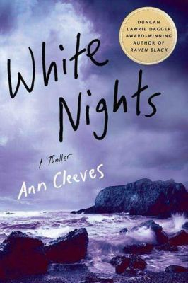 Minotaur Books: White Nights, Ann Cleeves