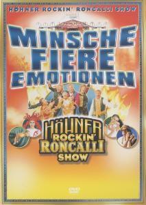 Minsche Fiere Emotionen/Höhner Rockin' Roncalli, Höhner