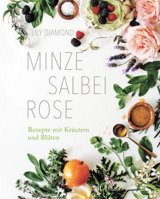Minze, Salbei, Rose - Lily Diamond |