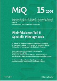 MiQ 15: Qualitätsstandards in der mikrobiologisch-infektiologische Diagnostik, G. Haase