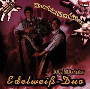 Mir san's im Zillertal dahoam, Edelweiss-Duo