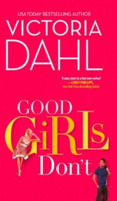 MIRA: Good Girls Don't, Victoria Dahl