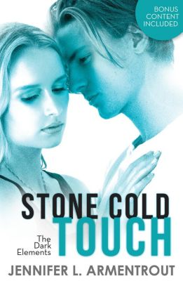 MIRA Ink: Stone Cold Touch (The Dark Elements, Book 2), Jennifer L. Armentrout