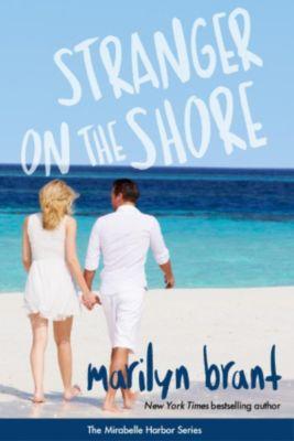 Mirabelle Harbor: Stranger on the Shore (Mirabelle Harbor, #4), Marilyn Brant