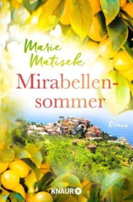 Mirabellensommer, Marie Matisek