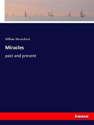 Miracles, William Mountford