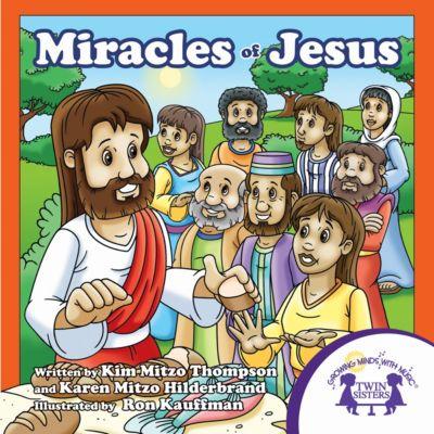 Miracles Of Jesus, Karen Mitzo Hilderbrand, Kim Mitzo Thompson