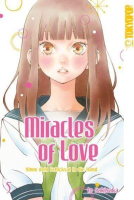 Miracles of Love - Nimm dein Schicksal in die Hand - Io Sakisaka |