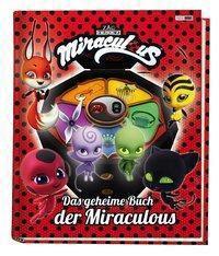 Miraculous: Das geheime Buch der Miraculous - Claudia Weber |