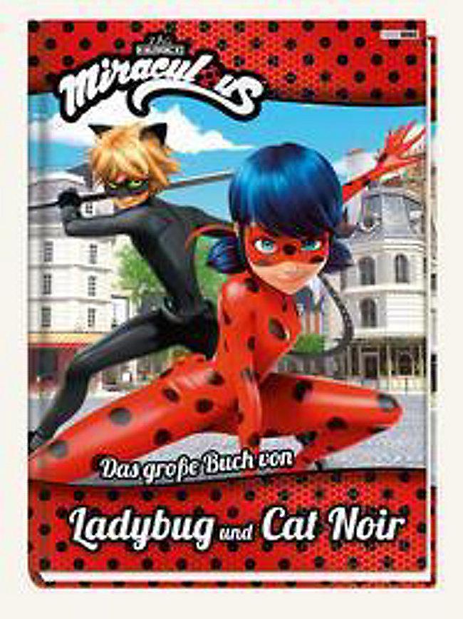 Miraculous Das Grosse Buch Von Ladybug Und Cat Noir Jetzt Kaufen